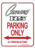 Camaro RS Parking Only Sign