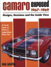 Camaro Exposed -1967-69 Designs, Decisions and the Inside View
